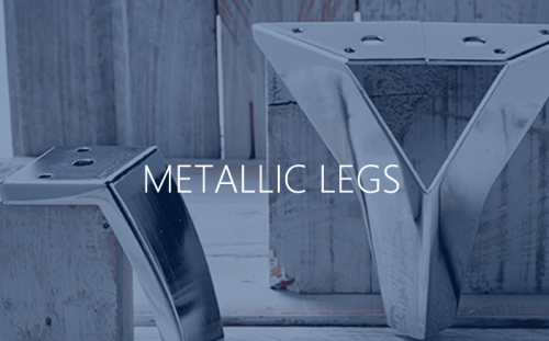 Metallic legs