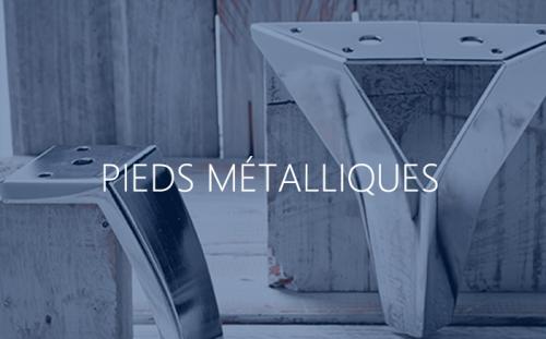 Pieds métalliques